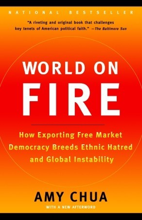 World on Fire by Amy Chua