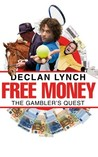 Free Money: The Gambler's Quest