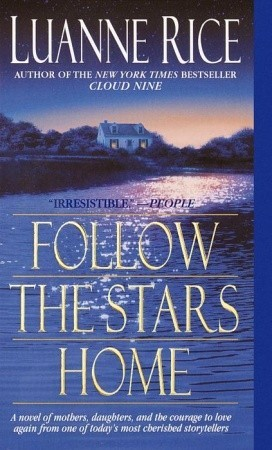 Follow the Stars Home by Luanne Rice