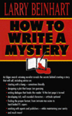 How to Write a Mystery by Larry Beinhart
