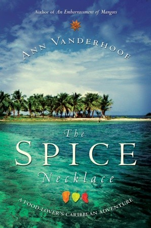 The Spice Necklace: A Food-Lover's Caribbean Adventure