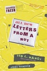 All New Letters from a Nut: Includes Lunatic Email Exchanges
