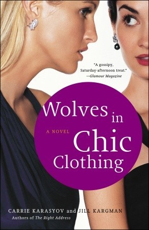 Wolves in Chic Clothing by Carrie Doyle Karasyov