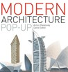 The Modern Architecture Pop-Up Book