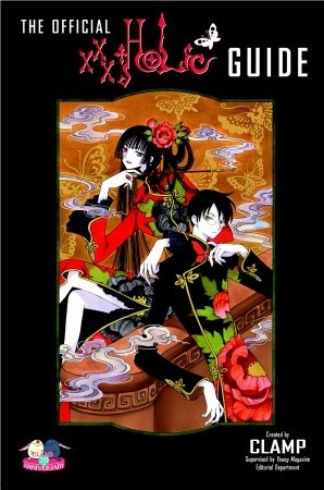 The Official xxxHOLiC Guide by CLAMP