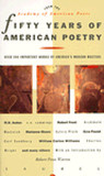 Fifty Years of American Poetry: Over 200 Important Works by America's Modern Masters