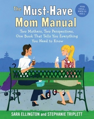 The Must-Have Mom Manual by Stephanie Triplett
