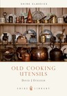 Old Cooking Utensils (Shire Album, 177)
