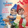Gnomeo and Juliet: A Tale of Two Gardens