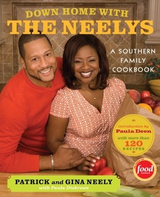 Down Home with the Neelys by Patrick Neely