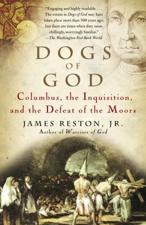 Dogs of God by James Reston Jr.