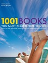 1001 Books You Must Read Before You Die by Peter Boxall