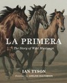 La Primera: The Story of Wild Mustangs