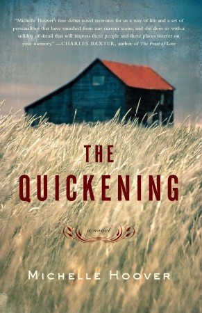 The Quickening by Michelle Hoover