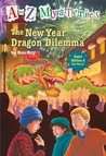 The New Year Dragon Dilemma (A to Z Mysteries: Super Edition, #5)