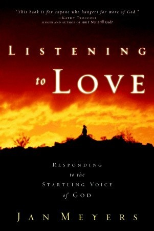 Listening to Love by Jan Meyers