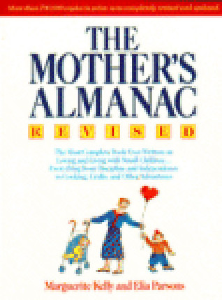 The Mother's Almanac by Marguerite Kelly