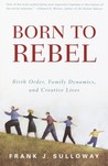 Born to Rebel: Bi...