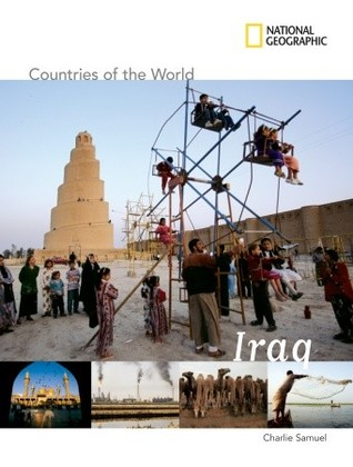 National Geographic Countries of the World: Iraq
