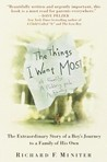 The Things I Want Most: The Extraordinary Story of a Boy's Journey to a Family of His Own