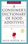A Consumer's Dictionary of Food Additives: Descriptions in Plain English of More Than 12,000 Ingredients Both Harmful and Desirable Found in Foods (Consumer's Dictionary of Food Additives)