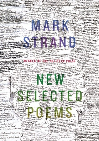 New Selected Poems by Mark Strand