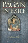 Pagan in Exile (Pagan Chronicles, #2)