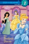 The Perfect Dress (Disney Princess)