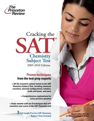 Cracking the SAT Chemistry Subject Test, 2009-2010 Edition by Princeton Review