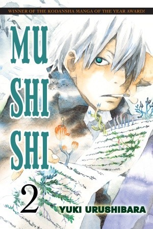 Mushishi, Vol. 2 by Yuki Urushibara