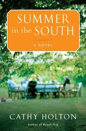 Summer in the South by Cathy Holton