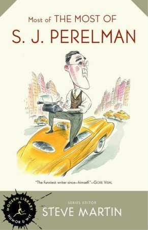 Most of the Most of S.J. Perelman by S.J. Perelman