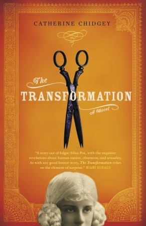 The Transformation by Catherine Chidgey