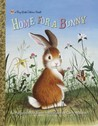 Home for a Bunny (a Big Little Golden Book)
