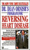 DR. DEAN ORNISHS PROGRAM FOR REVERSING HEART DISEASE