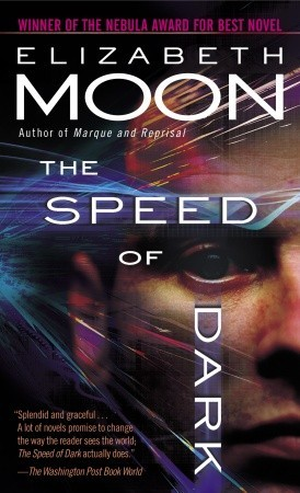 The Speed of Dark by Elizabeth Moon