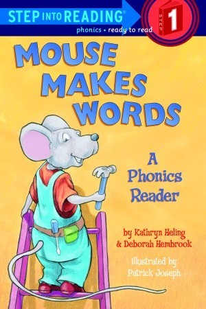 Mouse Makes Words: A Phonics Reader (Step into Reading, Step 1)