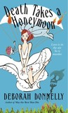 Death Takes a Honeymoon (Carnegie Kincaid, #4)