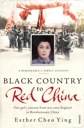 Black Country to Red China by Esther Cheo Ying