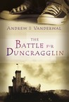 The Battle for Duncragglin