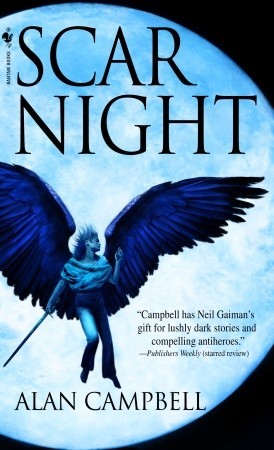 Scar Night by Alan Campbell