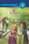 A Horse and a Hero (Disney Tangled)