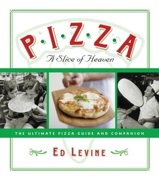 Pizza by Ed Levine