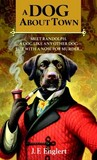 A Dog About Town by J.F. Englert