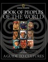 Book of Peoples of the World: A Guide to Cultures