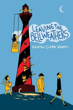 Leaving the Bellweathers by Kristin Clark Venuti