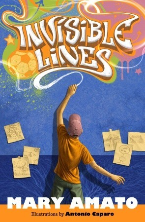 Invisible Lines by Mary Amato