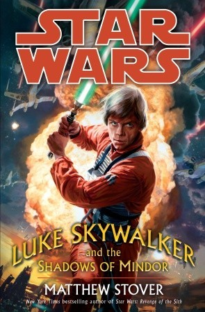 Luke Skywalker and the Shadows of Mindor by Matthew Woodring Stover