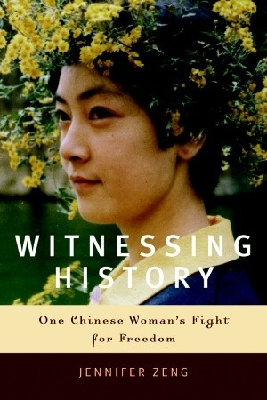 Witnessing History: One Chinese Woman's Fight for Freedom