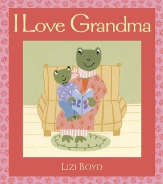 I Love Grandma: Super Sturdy Picture Books